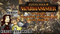 Warhammer Total War - Episode 3 - Toujours attaquer les plus faibles
