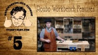 Roubo Workbench Features