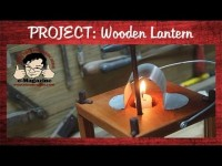 Build a historic wooden lantern- Paul Revere's Ride by H.W. Longfellow (rap song)