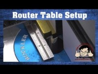 Three Tricks for Quick and Accurate Router Table Setup