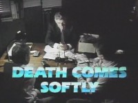 Death Comes Softly