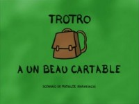 Trotro a un beau cartable