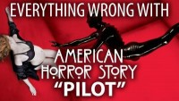 "Everything Wrong With American Horror Story ""Pilot"""