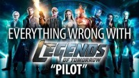 "Everything Wrong With Legends of Tomorrow ""Pilot"""