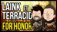 L&T ON AVAIT DIT PAS LA TÊTE ! (For Honor)