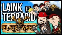 L&T LES PIRES PIRATES (Blackwake) ft. Guzz, Porto, Hugo, Gydias