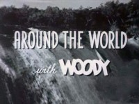 Around the World with Woody