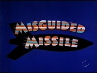 Misguided Missile