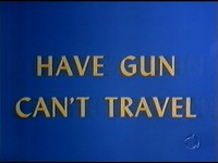 Have Gun, Can't Travel