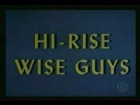 Hi-Rise Wise Guys