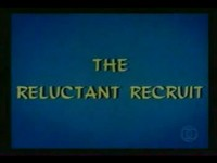 The Reluctant Recruit