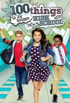 100 Things to Do Before High School saison saison 1