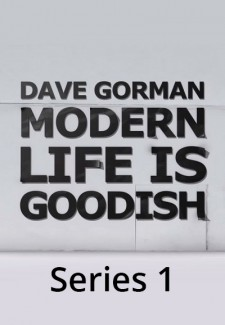 Dave Gorman: Modern Life is Goodish saison saison 1
