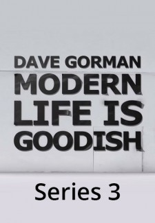 Dave Gorman: Modern Life is Goodish saison saison 3