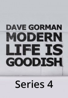Dave Gorman: Modern Life is Goodish saison saison 4