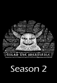 Golan the Insatiable saison saison 2