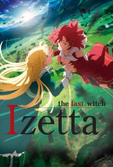 Izetta, The Last Witch