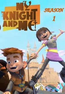 My Knight and Me saison saison 1
