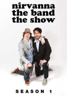 Nirvanna the Band the Show saison saison 1