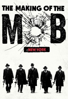The Making of The Mob saison saison 1