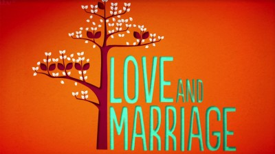 Love and Marriage (2013)