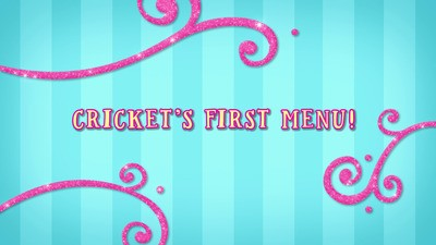 Cricket's First Menu!