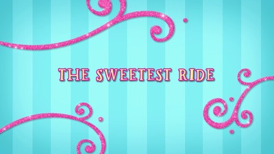 The Sweetest Ride!