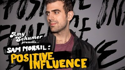 Sam Morril: Positive Influence
