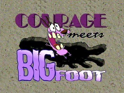 Courage Meets Bigfoot
