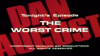 The Worst Crime