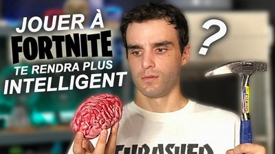 JOUER À FORTNITE TE RENDRA PLUS INTELLIGENT ?