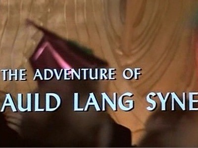 The Adventure of Auld Lang Syne