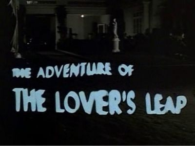The Adventure of the Lover's Leap
