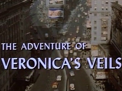 The Adventure of Veronica's Veils
