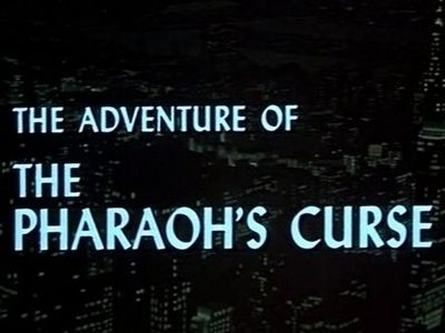 The Adventure of the Pharaoh's Curse