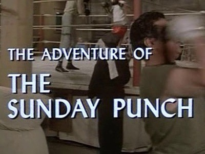 The Adventure of the Sunday Punch