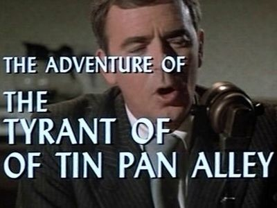 The Adventure of the Tyrant of Tin Pan Alley