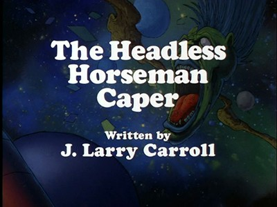 The Headless Horseman Caper