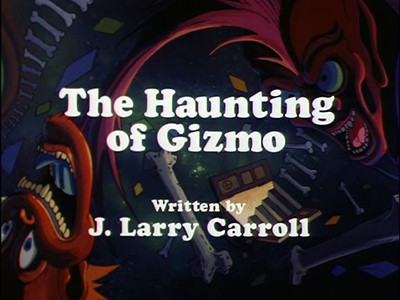 The Haunting of Gizmo