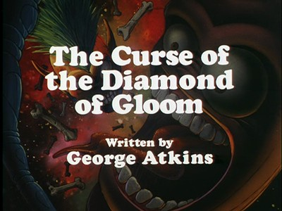 The Curse of the Diamond of Gloom