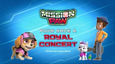 Mission PAW: Pups Save a Royal Concert