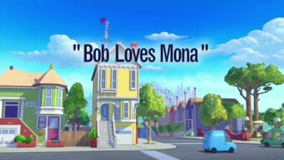 Bob Loves Mona