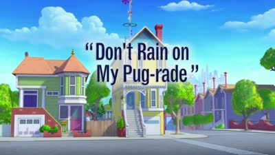 Don't Rain on My Pug-rade