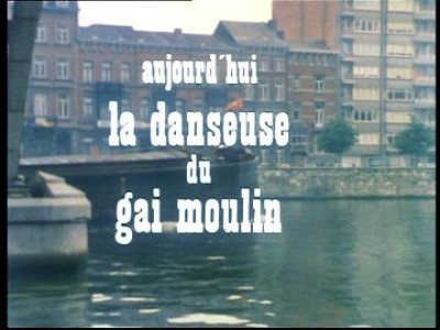 La Danseuse du Gai-Moulin