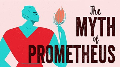 The Myth of Prometheus