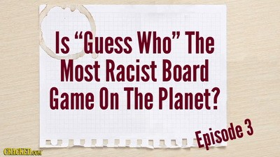 Why the Board Game 'Guess Who' Is Getting More Racist