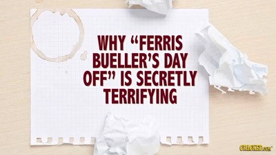 11 Reasons 'Ferris Bueller's Day Off' Is Secretly Terrifying