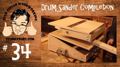 Completing the HOMEMADE drum sander/sand flea/V-drum