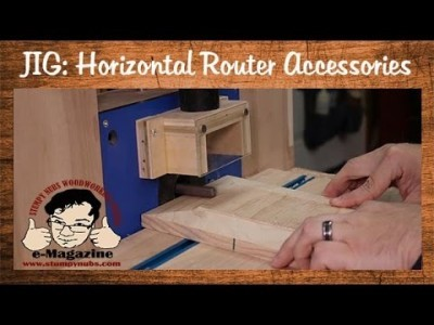 Homemade Horizontal Router accessories and features (Part 2 of 2)