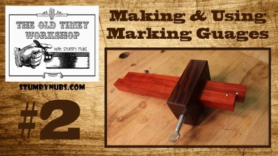 Marking and Using Marking Gauges